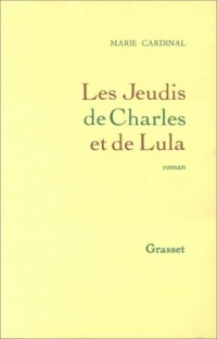 Les jeudis de Charles et de Lula