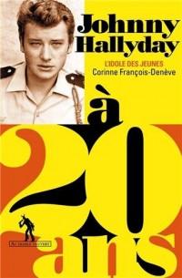 Johnny Hallyday a 20 Ans