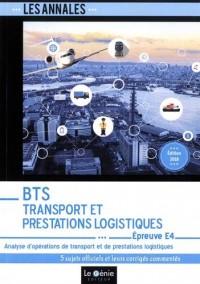 BTS Transport et Prestations Logistiques - Épreuve E4: Analyse d'opérations de transport et de prestations logistiques