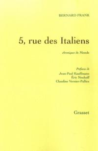 5, rue des Italiens : Chroniques du Monde