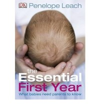 [ESSENTIAL FIRST YEAR] by (Author)Leach, Penelope on Apr-21-10