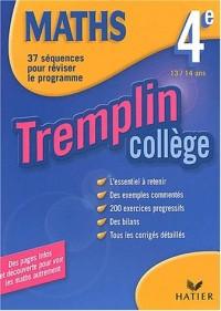 Tremplin Collège : Mathématiques, 4e - 13-14 ans
