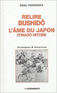Relire Bushidô, l'âme du Japon de Inazô Nitobe