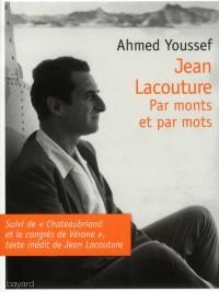 Jean Lacouture la Biographie du Biographe