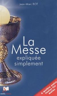 La Messe expliquée simplement : Pack 10 exemplaires