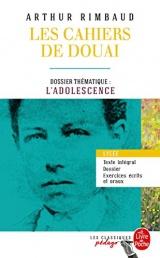 Cahiers de Douai et autres poèmes (Edition pédagogique): Dossier thématique : L'Adolescence [Poche]