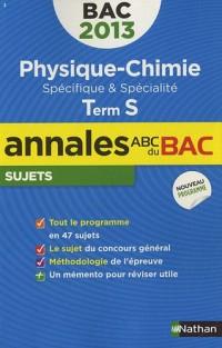 Annales bac 2013 phys-chimie s obli+sp - nc n03
