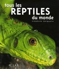 Tous les reptiles du monde