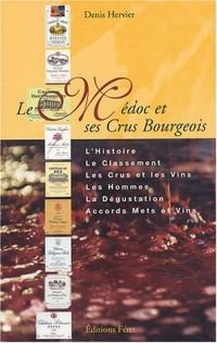 Le Médoc et ses Crus Bourgeois