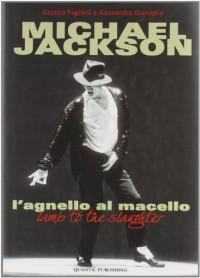 Michael Jackson. L'agnello al macello