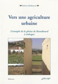 Vers une agriculture urbaine : L'exemple de la plaine de Beaudinard à Aubagne