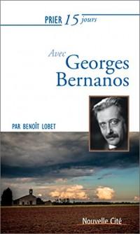 Prier 15 jours avec Georges Bernanos