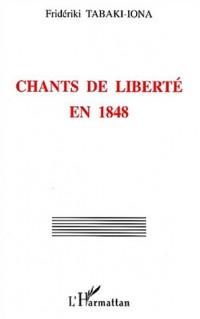 Chants de liberte en 1848
