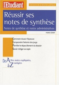Réussir ses notes de synthèse : Notes de synthèse et notes administratives