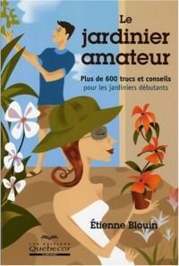 Le jardinier amateur