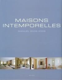 Maisons intemporelles : Edition trilingue français-anglais-néerlandais