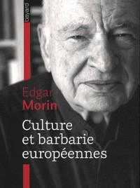 Culture et barbarie européennes
