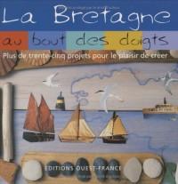 La Bretagne au bout des doigts