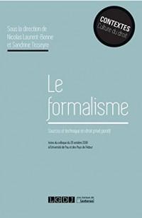Le formalisme, sources et technique en droit privé positif