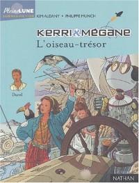 Kerri et Mégane l'oiseau trésor