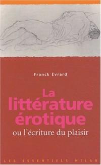 La littérature érotique ou l'écriture du plaisir
