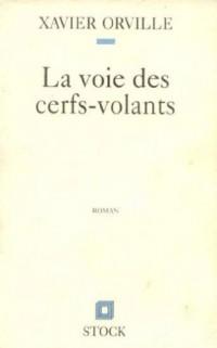 LA VOIE DES CERFS-VOLANTS