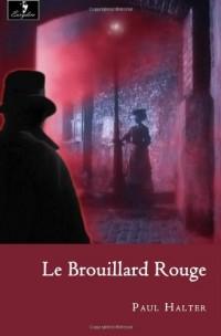 Le Brouillard Rouge