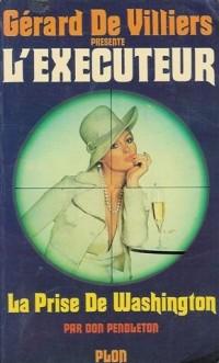 La prise de Washinghton : Collection : L'exécuteur n° 13