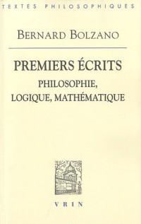 Premiers écrits. Philosophie, logique, mathématique