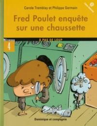 Fred Poulet enquête sur une chaussette: Niveau 4 - avec liens Internet
