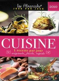 Cuisine 2010, une recette par jour