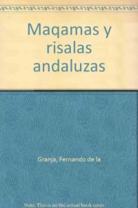 Maqamas y risalas andaluzas (Spanish Edition)