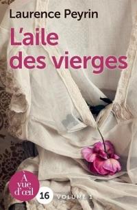 L'Aile des vierges : 2 volumes