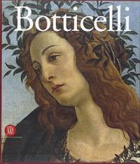 Botticelli e Filippino. L'inquietudine e la grazia nella pittura fiorentina del Quattrocento