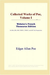 Collected Works of Poe: Webster's French Thesaurus