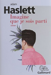 Imagine que je sois parti