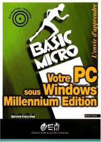 Votre PC sous Windows Millennium edition