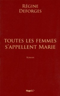 TTES FEMMES S'APPELLENT MARIE