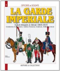 Les hussards français 1804-1815 : Tome 3, 1804-1812, Troisième partie, Du 9e au 14e Hussards, les Cent-Jours - La Restauration