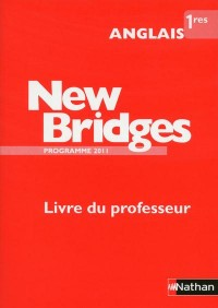 New Bridges 1e Professeur 2011