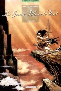 La Jeune Fille et le vent, tome 1 : Soon-Li