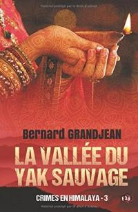 La vallée du yak sauvage: Crimes en Himalaya 3