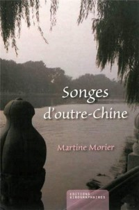 Songes d'outre-Chine