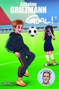 Goal ! - tome 3 : L'avenir au bout du pied (3)