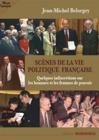 Scènes de la vie publique française propos