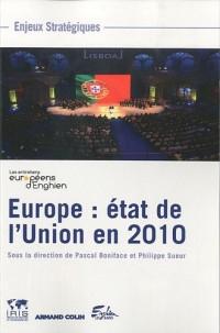 Europe : état de l'Union en 2010 : Les entretiens européens d'Enghien