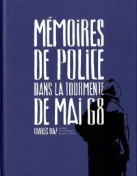 Mémoires de Police, Dans la Tourmente de Mai 68