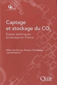 Captage et stockage du CO2 : Enjeux techniques et sociaux en France