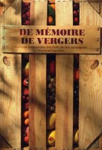 De mémoire de vergers : Histoires gourmandes des fruits de nos campagnes