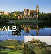 Albi, Cordes Sur Ciel et le Pays des Bastides et des Acropoles